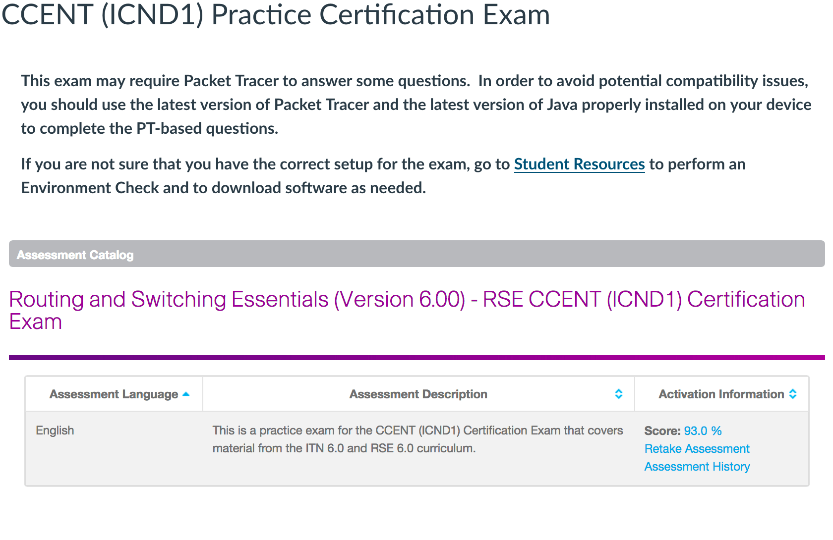 CCENT (ICND1) Practice Certification Exam can help you with this course