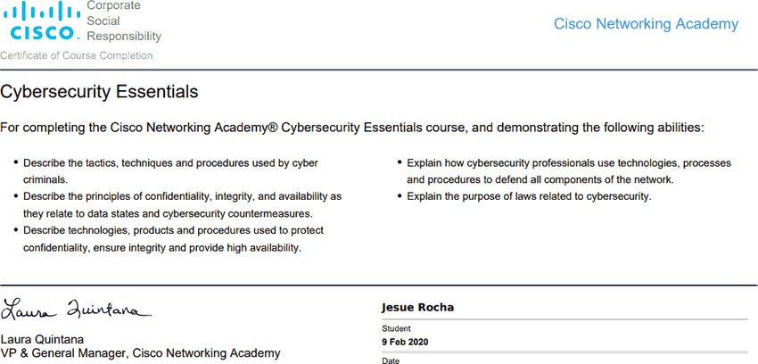 Completion of the Cisco Networking Academy Cybersecurity Essentials course