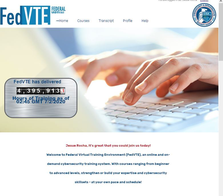 Federal Virtual Training Environment (FedVTE) provides a blueprint to categorize, organize, and describe cybersecurity
