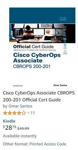 Cisco CyberOps Associate CBROPS 200-201 Official Cert Guide Kindle Edition for under $30